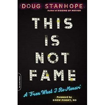 This Is Not Fame: A \