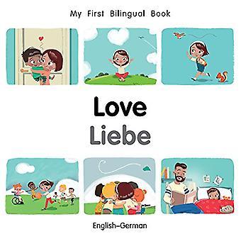 My First Bilingual Book-Love (English-German) (My First Bilingual Book) [Board book]