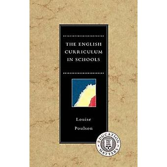 English Curriculum in Schools by Poulson & Louise