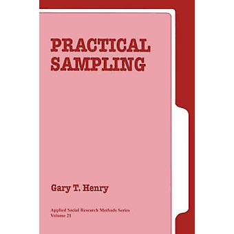 Practical Sampling by Henry & Gary T.