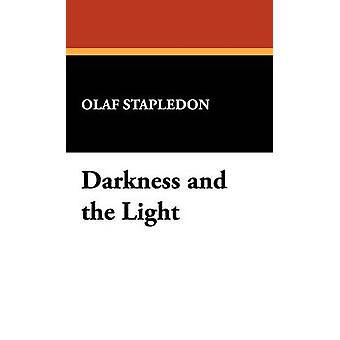 Darkness and the Light by Stapledon & Olaf