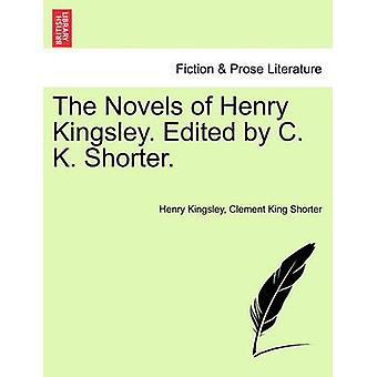 Die Romane von Henry Kingsley. Bearbeitet von C. K. kürzer. von Kingsley & Henry