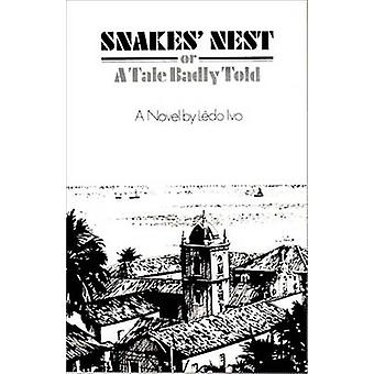 Snakes Nest Or a Tale Badly Told by Ivo & Ledo