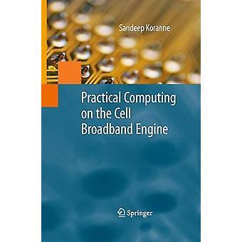 Practical Computing on the Cell Broadband Engine by Koranne & Sandeep