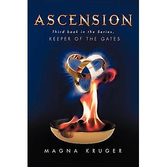 Ascension Keeper of the Gates by Kruger & Magna
