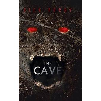 The Cave by Perry & Rick