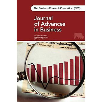 The BRC Journal of Advances in Business Vol. 1 No. 1 by Business Research Consortium of WNY