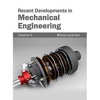 Jüngste Entwicklungen im Maschinenbau Band II von Lockhart & Bilroy
