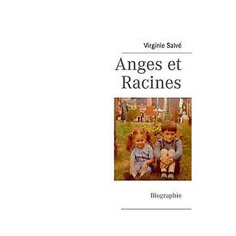 Anges Et Racines by Salve & Virginie