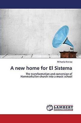A nouveau Home for El Sistema by Fratica Mihaela