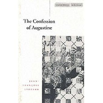 The Confession of Augustine by Jean-Francois Lyotard - Richard Beards