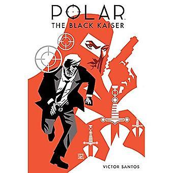 Polar volym 0: Svart Kaiser