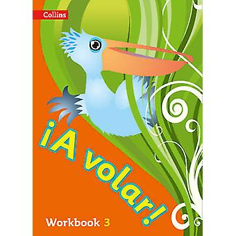 A Volar Workbook Level 3 - Primary Spanish for the Caribbean - 9780008