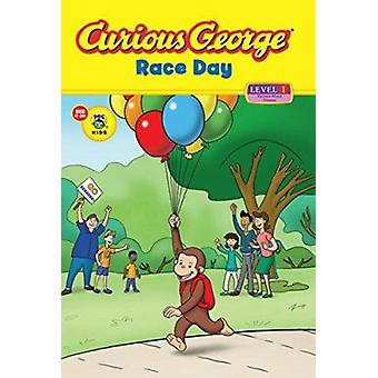 Curious George Race Day (Cgtv Reader) by H A Rey - Samantha McFerrin