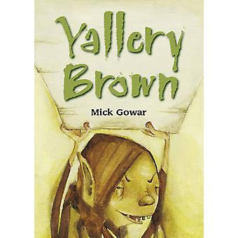 Pocket Tales Year 5 Yallery Brown by Mick Gower - Serena Curmi - 9780