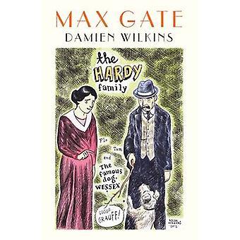 Max Gate by Damien Wilkins - 9780864738998 Book