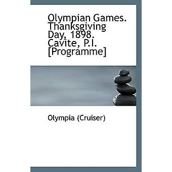 Olympian Games. Thanksgiving Day - 1898. Cavite - P.I. [Programme] by