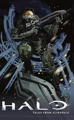 Halo - Tales from Slipspace by Frank O'Connor - 9781506700724 Book