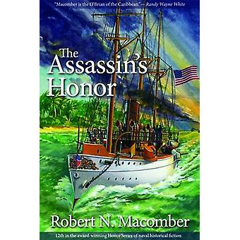 The Assassin's Honor by Robert N Macomber - 9781561647958 Book