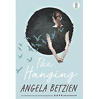 The Hanging by Angela Betzien - 9781760620509 Book