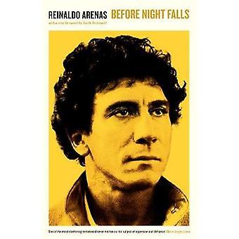 Before Night Falls by Reinaldo Arenas - 9781781258682 Book