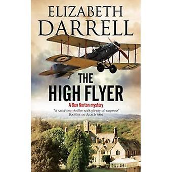 The High Flyer - An Aviation Mystery by Elizabeth Darrell - 9781847516