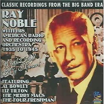 Ray Noble & His American Radio & Recording Orchest - With All My Heart [CD] USA import