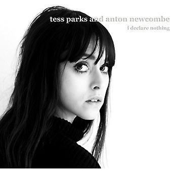 Parker, Tess & Newcombe, Anton - erklære intet [CD] USA import