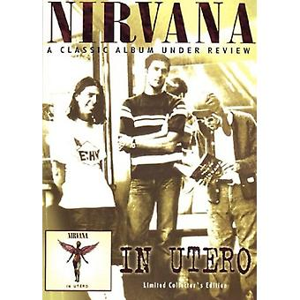 Nirvana - In Utero: Under Review [DVD] USA import