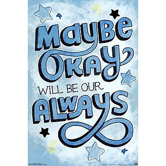 The Fault in Our Stars - Our Always Quote Poster Poster Print