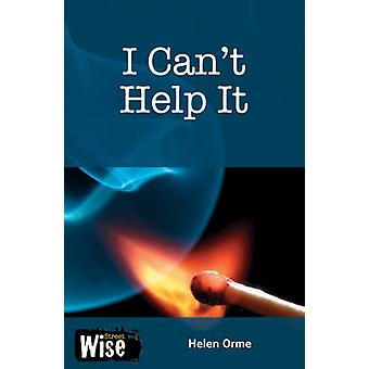 I Cant Help it by Helen Orme