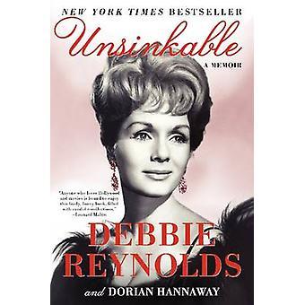 Unsinkable - en Memoir av Debbie Reynolds - Dorian Hannaway - 978006221