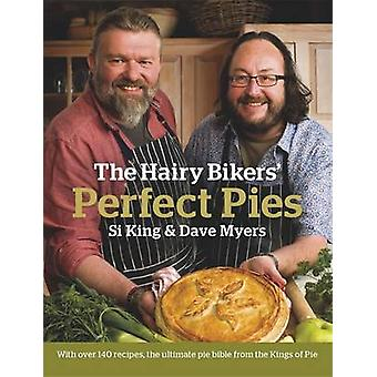 The Hairy Bikers' Perfect Pies - The Ultimate Pie Bible from the Kings