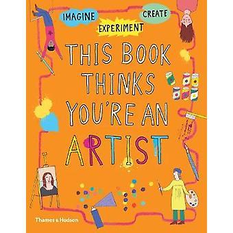 Denna bok tycker att du är en konstnär av denna bok tycker att du är en Artis