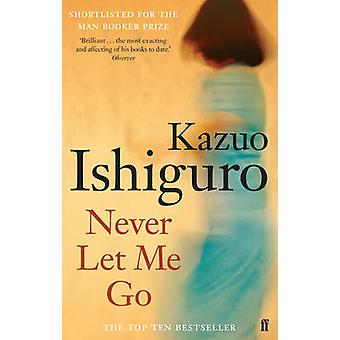Never Let Me Go (Main) by Kazuo Ishiguro - 9780571258093 Book