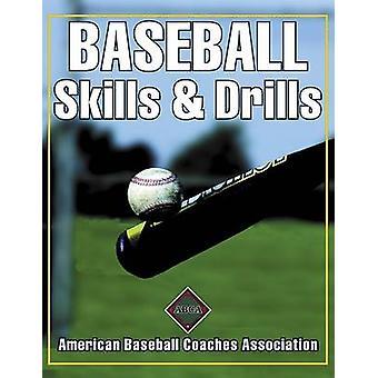 Compétences de base-ball & perceuses - Association des entraîneurs de Baseball américain par Am
