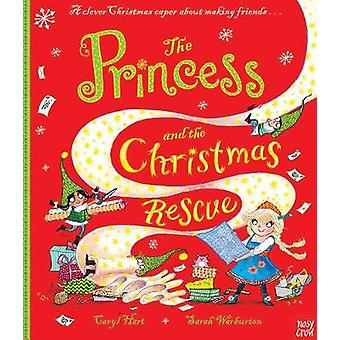The Princess and the Christmas Rescue by Caryl Hart - 9780857639783 B