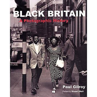 Svart Storbritannien - en fotografisk historia av Paul Gilroy - 9780863565403