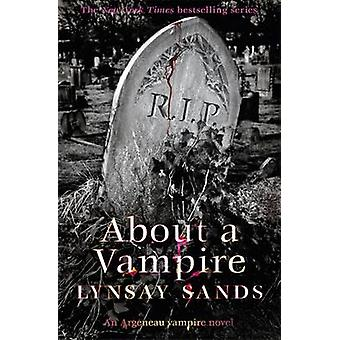 About a Vampire by Lynsay Sands - 9781473205024 Book