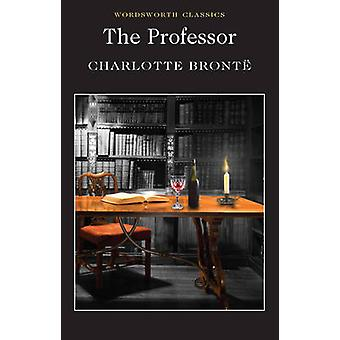 The Professor (New edition) by Charlotte Bronte - Sally Minogue - Kei