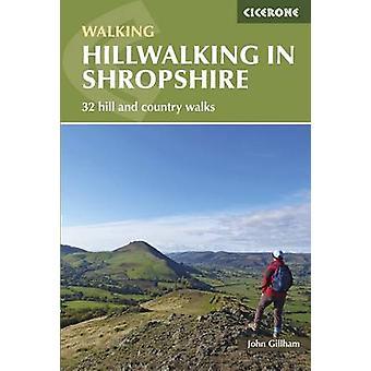 Of in Shropshire - 32 Hill en land wandelingen door John Gillham