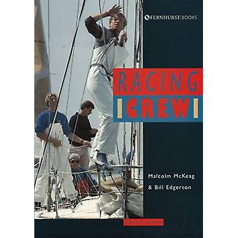 Racing Crew (2nd Revised edition) by Malcolm McKeag - Bill Edgerton -