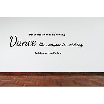 Danza come tutti è guardando Wall Sticker