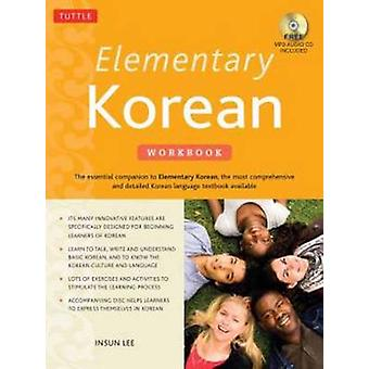 Elementary Korean Workbook (2nd) by Insun Lee - 9780804845021 Book