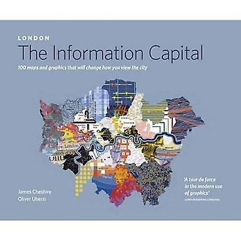 LONDON: Oplysninger hovedstad: 100 kort og grafik, der vil ændre, hvordan du se byen
