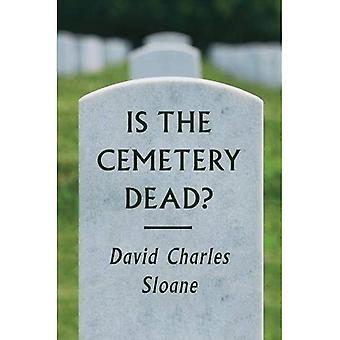 Is de begraafplaats doden?