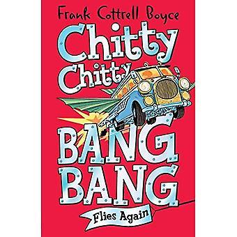 Chitty Chitty Bang Bang 1: Vole à nouveau