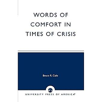 Words of Comfort in Times of Crisis