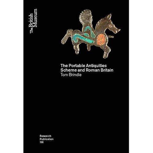 The Portable Antiquities Scheme and Roman Britain (British Museum Research Publication)