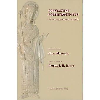 Constantine Porphyrogenitus: De Administrando Imperio (Dumbarton Oaks teksten)